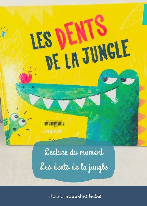 Lecture du moment les dents de la jungle